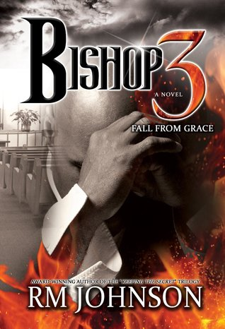 Bishop 3: Fall From Grace  by  R.M. Johnson