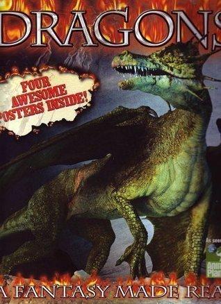 Dragons- A Fantasy Made Real Charlie Foley