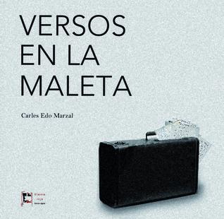 Versos en la maleta Carles Edo Marzal