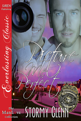 Picture Me Perfect (Sammy & Friends #1)  by  Stormy Glenn