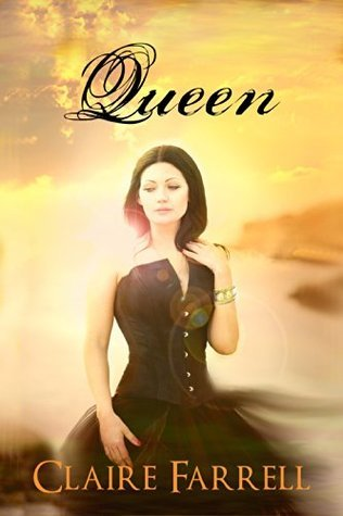 Queen (Chaos Book 3)  by  Claire Farrell