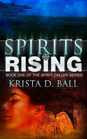 Spirits Rising Krista D. Ball