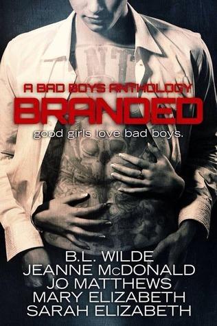 Branded: A Bad Boys Anthology B.L. Wilde