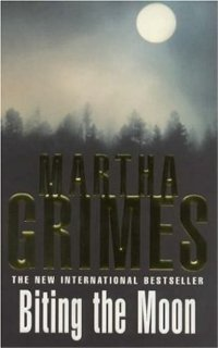 Biting The Moon Martha Grimes