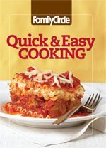 Family Circle Quick & Easy Cooking (Volume 1)  by  Linda Fears