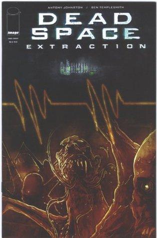 Dead Space Extraction One-Shot (Comic Book) Antony Johnston