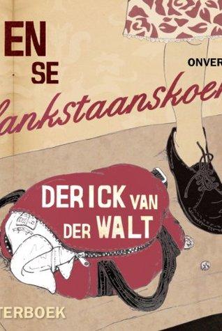 Lien se lankstaanskoene: 1 Derick van der Walt