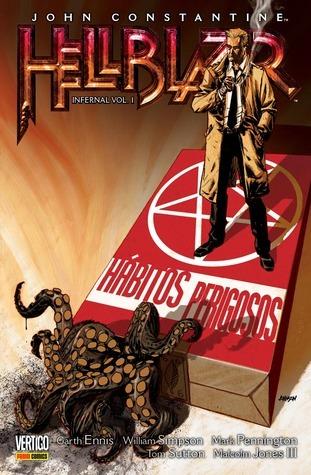 John Constantine, Hellblazer - Infernal Vol. 1: Hábitos Perigosos  by  Garth Ennis
