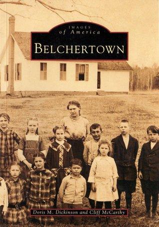 Belchertown  by  Doris M. Dickinson