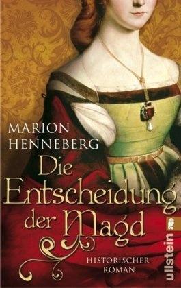 Die Entscheidung Der Magd  by  Marion Henneberg