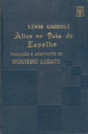Alice no País do Espelho Lewis Carroll