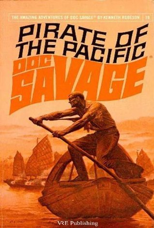 Doc Savage: Pirate of the Pacific Kenneth Robeson