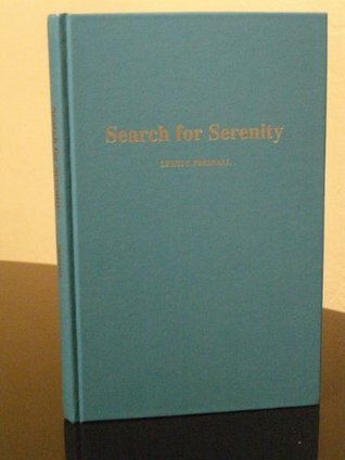 Search For Serenity  by  Lewis F. Presnall