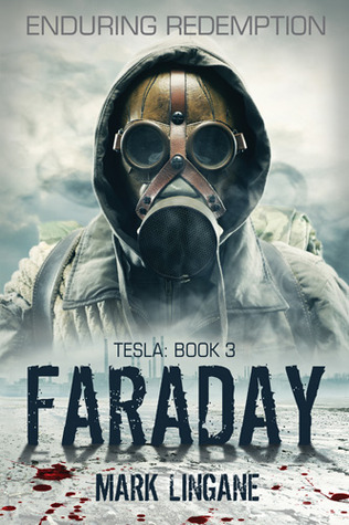 Faraday (Tesla Evolution #3)  by  Mark Lingane