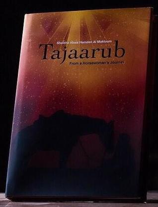Tajaarub: From a Horsewomans Journey  by  Hissa Al Maktoum
