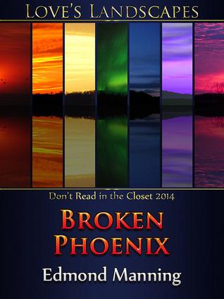 Broken Phoenix Edmond Manning