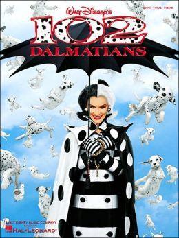 102 Dalmatians: Piano-Vocal-Guitar Hal Leonard Publishing Company