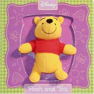 Pooh and You (Puppet Book) Jennifer Weinberg