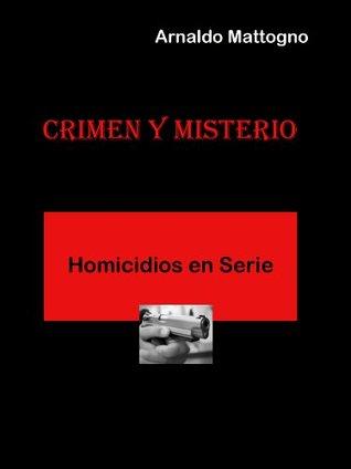 Homicidios en Serie  by  Arnaldo Mattogno