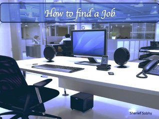 How to Look for a Job Your Ultimate Guide to Succes Sherief Sobhy