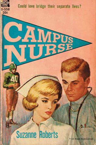 Campus Nurse  by  Suzanne Roberts