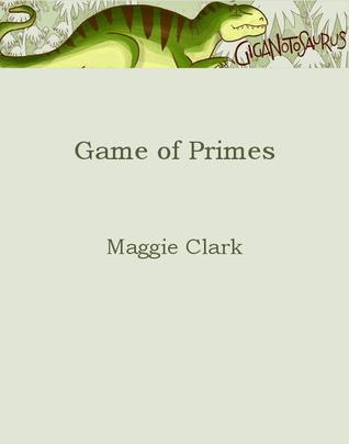Game of Primes  by  Maggie Clark