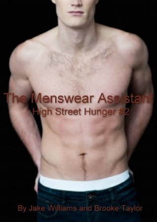 The Menswear Assistant: Gay Male Erotica Jake William