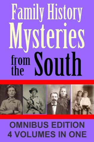 Family History Mysteries from the South: First Omnibus Edition: Four Books in One R. Stephen Smith