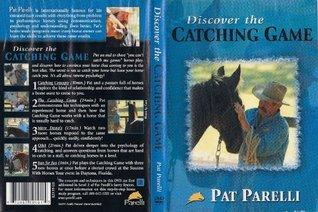 Pat Parelli Discover the Catching Game Pat Parelli