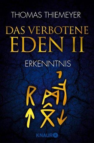 Erkenntnis (Das verbotene Eden, #2) Thomas Thiemeyer