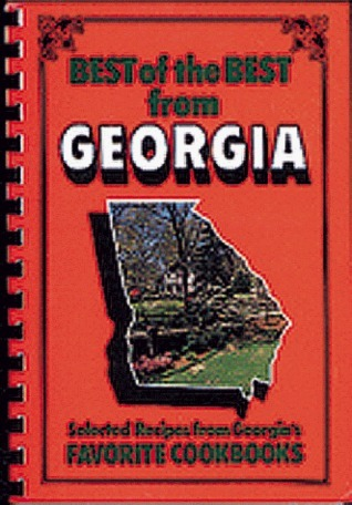 Best Of The Best From Georgia: Selected Recipes From Georgias Favorite Cookbooks Gwen McKee
