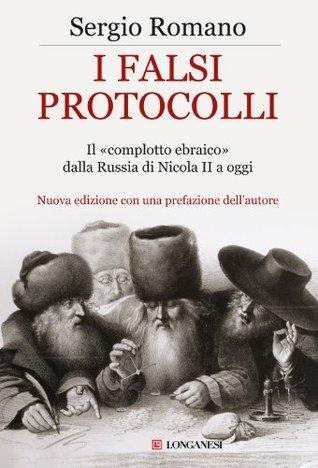I falsi protocolli  by  Sergio Romano