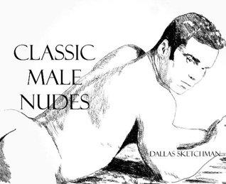 CLASSIC MALE NUDES 1 Dallas Sketchman