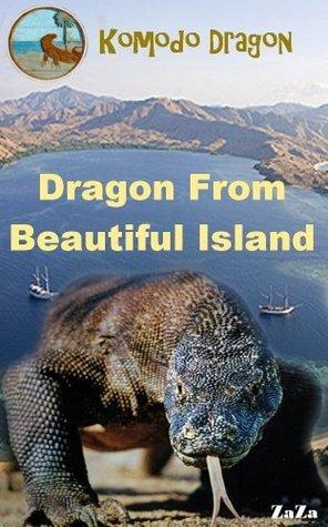 Dragon From Beautiful Island Zaza