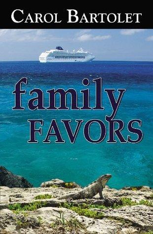 family FAVORS (FAVORS mystery series) Bartolet Carol
