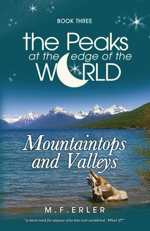 the peaks at the edge of the world M.F. Erler