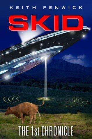 Skid - The First Chronicle  by  Keith Fenwick