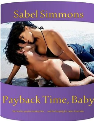 Payback Time, Baby Sabel Simmons