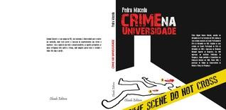 Crime na Universidade (Edward White series, #1).  by  Pedro Macedo
