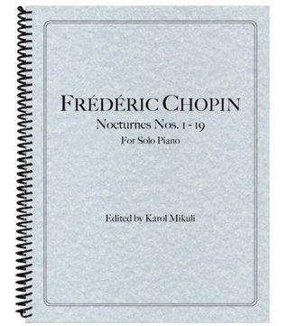 Chopin - Nocturnes Nos. 1 - 19 Frédéric Chopin