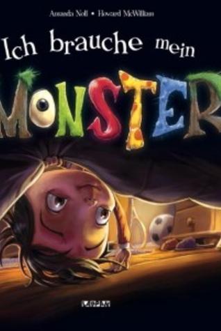 Ich brauche mein Monster  by  Amanda Noll