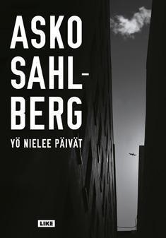 Yö nielee päivät  by  Asko Sahlberg