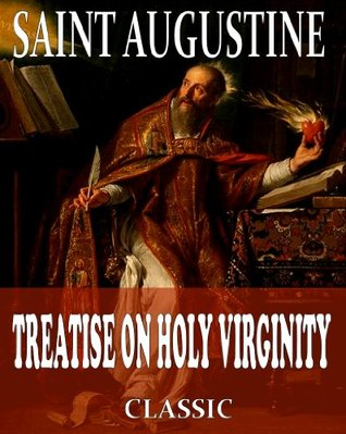 On Holy Virginity Augustine of Hippo