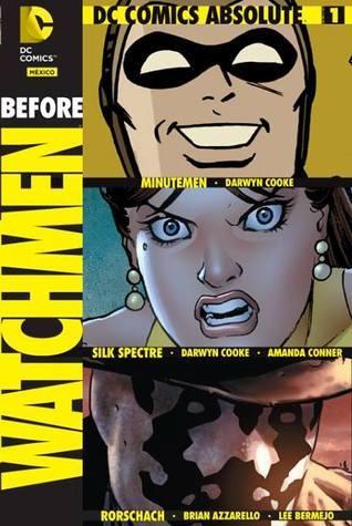 Before Watchmen 1: Minutemen, Silk Spectre, Rorschach Darwyn Cooke