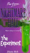 The Experiment (Nightmare Hall #8)  by  Diane Hoh