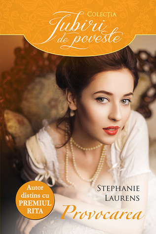 Provocarea  (The Cynster Sisters Duo, #2)  by  Stephanie Laurens