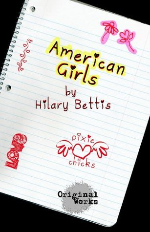 American Girls  by  Hilary Bettis