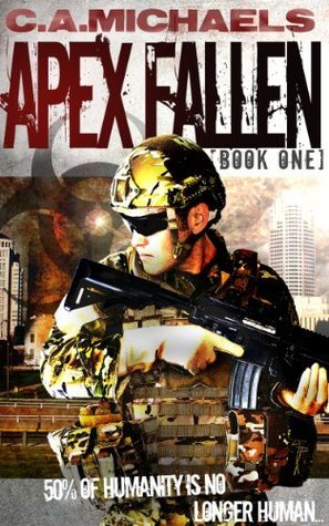 Apex Fallen  by  C.A. Michaels