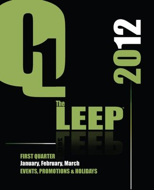 2012 Q-LEEP: Events, Promotions & Holidays (Q LEEP 2012)  by  Laura Dawn Lewis