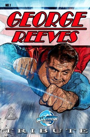 Tribute: George Reeves  by  M. Anthony Gerardo